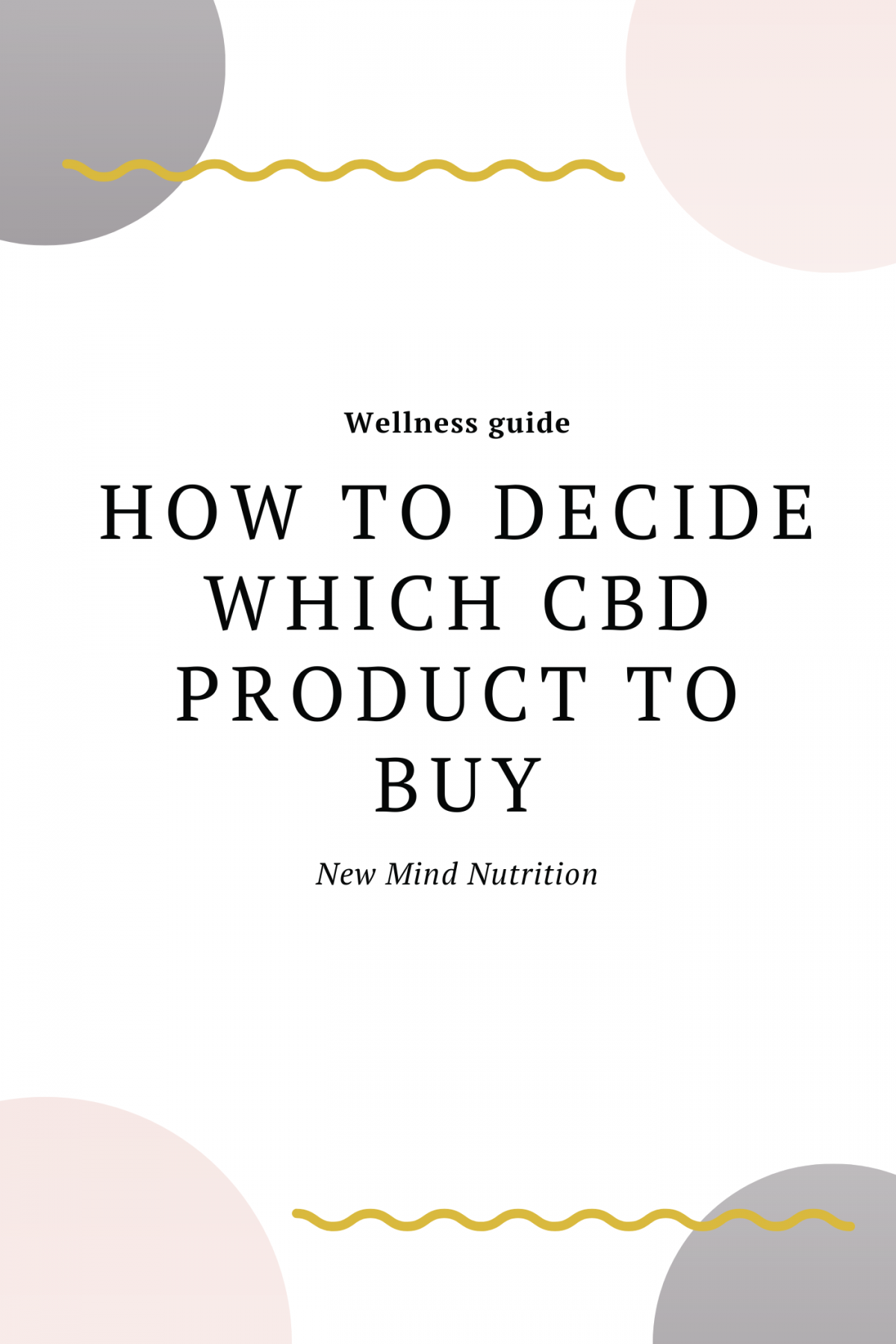 How to choose which CBD product to buy