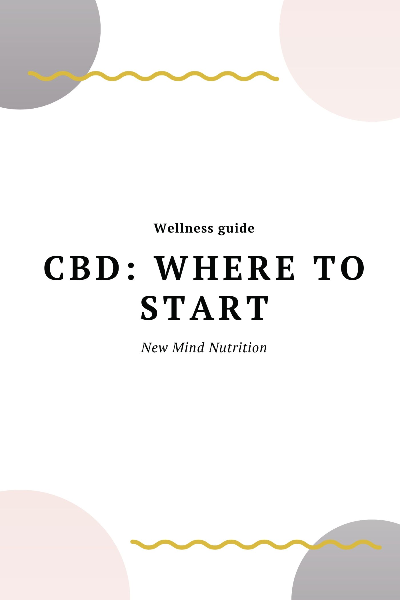CBD: Where to Start